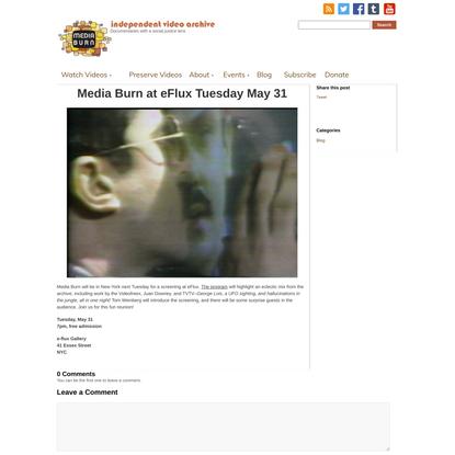 Media Burn at eFlux Tuesday May 31 - Media Burn Archive