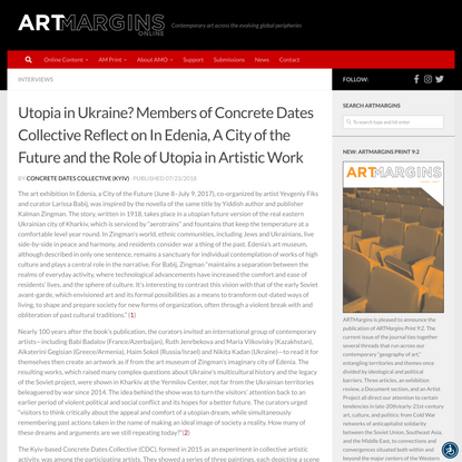 Utopia in Ukraine? Members of Concrete Dates Collective Reflect on In Edenia, A City of the Future and the Role of Utopia in...