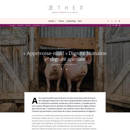 «Apprivoise-moi !» Dignité humaine et dignité animale | ÆTHER