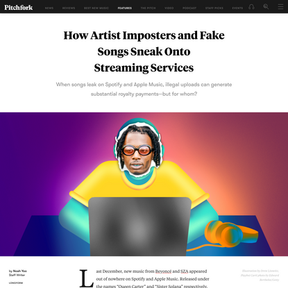 How Artist Imposters and Fake Songs Sneak Onto Streaming Services