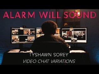 Tyshawn Sorey & Alarm Will Sound - Video Chat Variations Episode 2