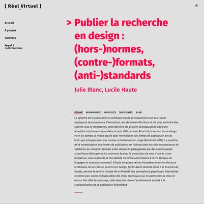 Réel-Virtuel | Publier la recherche en design : (hors-)normes, (contre-)formats, (anti-)standards