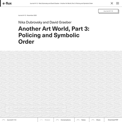 Another Art World, Part 3: Policing and Symbolic Order