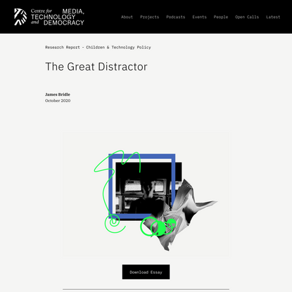 The Great Distractor — Centre for Media, Technology and Democracy