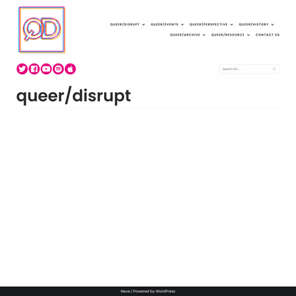 queer/disrupt – accessing the queer