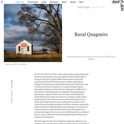 Rural Quagmire | James Pogue