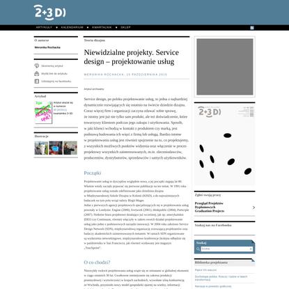 Niewidzialne projekty. Service design – projektowanie usług | 2+3D grafika plus produkt - Kwartalnik projektowy | Polish Des...