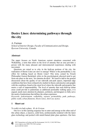 Desire Lines: determining pathways through the city by A. Furman