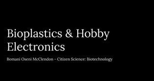 Bioplastic Electronics