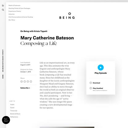 Mary Catherine Bateson — Composing a Life