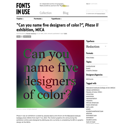 """Can you name five designers of color?"", Phase II exhibition, MICA"