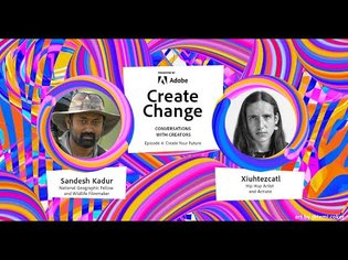 Create Change   Episode 4: Create Your Future with Sandesh Kadur and Xiuhtezcatl