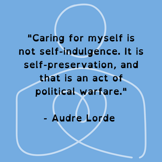 Audre Lorde on Self Care