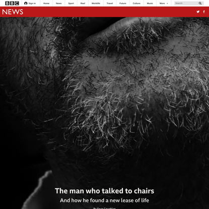 The man who was so lonely he talked to chairs