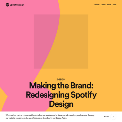 Making the Brand: Redesigning Spotify Design