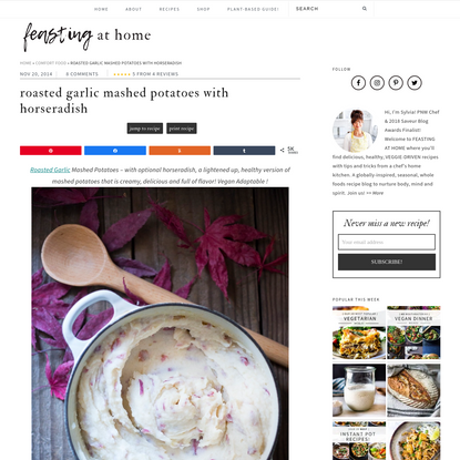 Roasted Garlic Mashed Potatoes with Horseradish | Feasting At Home