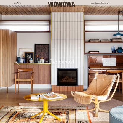 Melbourne Architects & Interior Designers - WOWOWA