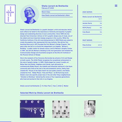 Sheila Levrant de Bretteville - Design Lecture Series