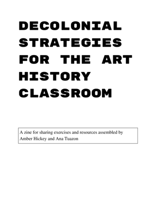 decolonial-strategies-for-the-art-history-classroom-zine.pdf