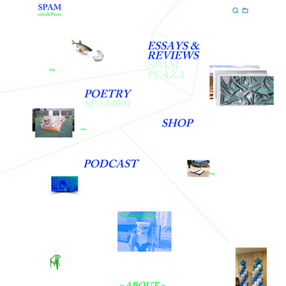 SPAM zine & Press | Post Internet Poetry