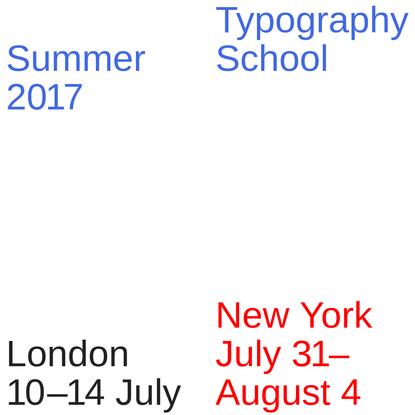 Typography Summer School 2017