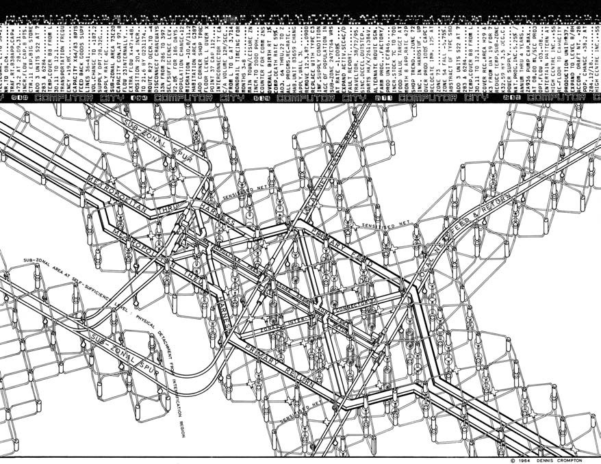 """""""Computer City described the city as a network of flows—flows of traffic, goods, people, and above all information.  Strongly reminiscent of diodes and electrical substations, it was probably posited not so much as an alternative to the spawning urban forms of Plug-In City but, floating in abstract space, as a diagram of the systems that would let Plug-In City work, their chatter of data spooling across the top."""""""