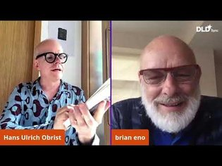 Reflections on Art, Earth and Humanity (Brian Eno & Hans Ulrich Obrist) | DLD Sync