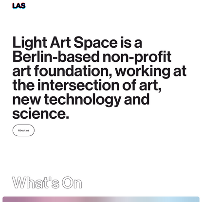LIGHT ART SPACE (LAS)