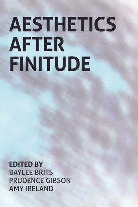 Aesthetics-After-Finitude_-An-Anthology-of-Baylee-Brits.pdf