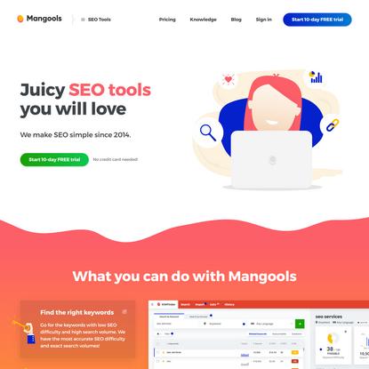 Juicy SEO tools you will love - Mangools