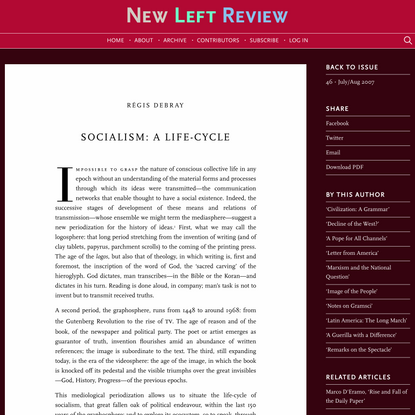 Régis Debray, Socialism: A Life-Cycle, NLR 46, July–August 2007