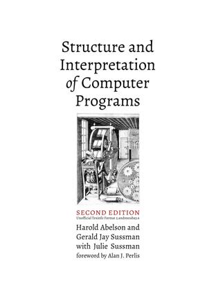 Structure and Interpretation of Computer Programs.pdf
