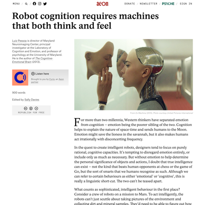 Robot cognition requires machines that both think and feel – Luiz Pessoa   Aeon Ideas