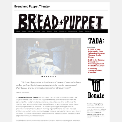 Bread and Puppet Theater | Puppeteers and Sourdough Bakers of Glover