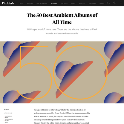 The 50 Best Ambient Albums of All Time