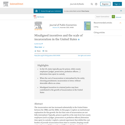 Misaligned incentives and the scale of incarceration in the United States