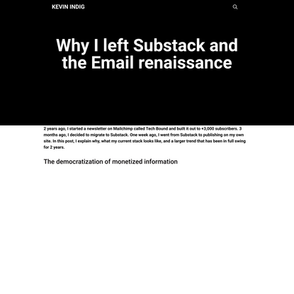 Why I left Substack and the Email renaissance