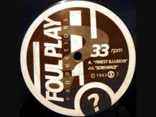 Foul Play - Finest Illusion (Original Mix)