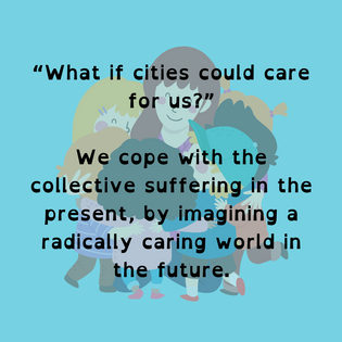 What if Cities could Care?