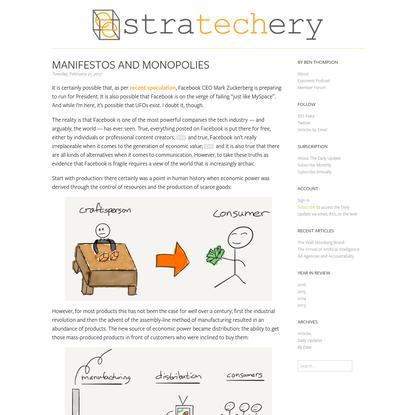 Manifestos and Monopolies