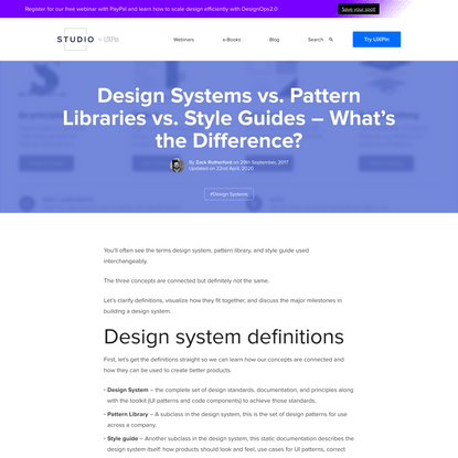 Design Systems vs. Pattern Libraries vs. Style Guides - What's the Difference?
