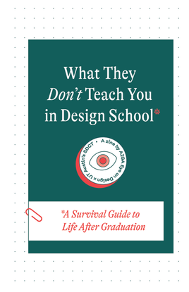 What they Don't Teach You in Design School