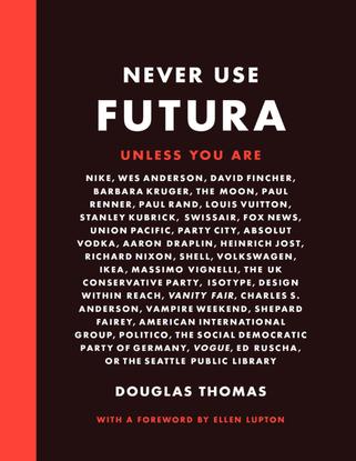 Never Use Futura
