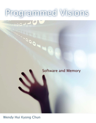 software_studies-_wendy_hui_kyong_chun_-_programmed_visions__software_and_memory-the_mit_press_-2011-.pdf
