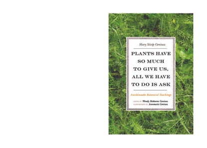 Mary Siisip-Geniusz: Plants Have So Much to Give Us, All We Have to Do Is Ask