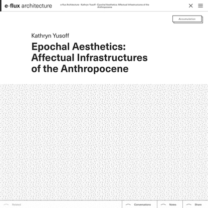 Epochal Aesthetics: Affectual Infrastructures of the Anthropocene