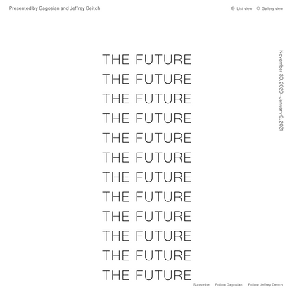 The Future | Presented by Gagosian and Jeffrey Deitch