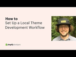 How to Set Up a Local Theme Development Workflow