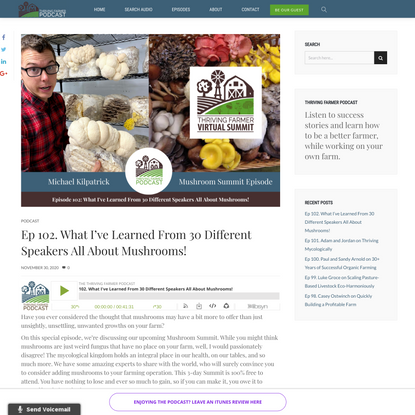 Ep 102. What I've Learned From 30 Different Speakers All About Mushrooms! - Thriving Farmer Podcast