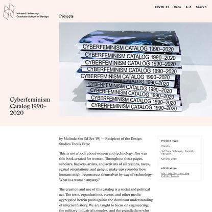 Cyberfeminism Catalog 1990–2020 - Harvard Graduate School of Design